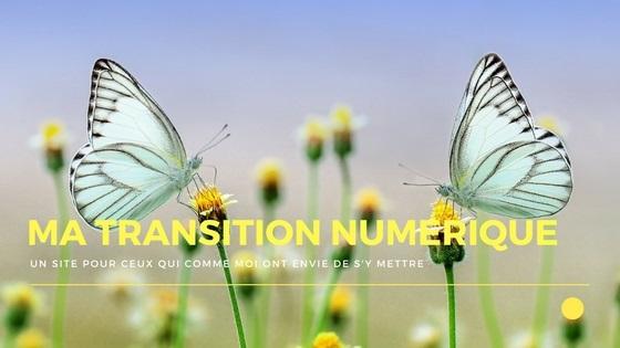 Ma transition numérique